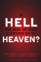 Is Hell for Real or Does Everyone Go to Heaven?  - Slightly Imperfect