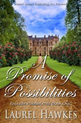 Endless Possibilities Book One: A Promise of Possibilities - eBook