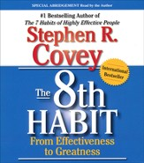 8th Habit, The: From Effectiveness to Greatness - abridged audiobook on CD