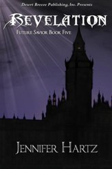 Future Savior Book Four: Revelation - eBook