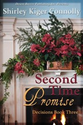 Decisions Book Three: Second Time Promise - eBook
