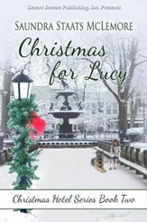 Christmas Hotel: Christmas for Lucy - eBook