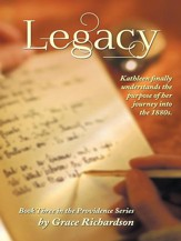Legacy: Book Three in the Providence Series - eBook