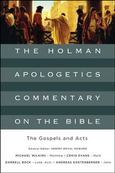 The Gospels and Acts: The Holman Apologetics Commentary on the Bible - Slightly Imperfect
