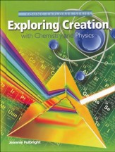 Apologia Exploring Creation with Chemistry and Physics