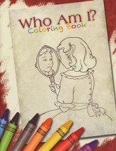 Who Am I? And What Am I Doing Here? Coloring Book