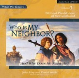 Who is My Neighbor? MP3 CD