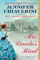 Mrs. Lincoln's Rival - eBook