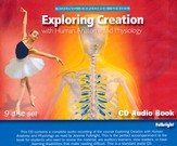 Exploring Creation with Human Anatomy and Physiology Audio CDs Set (9 CDs)