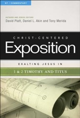 Christ-Centered Exposition Commentary: Exalting Jesus in 1 & 2 Timothy and Titus - Slightly Imperfect