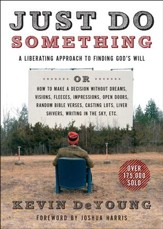 Just Do Something: A Liberating Approach to Finding God's Will / New edition - eBook