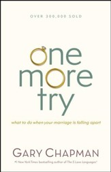 One More Try: What to Do When Your Marriage Is Falling Apart / New edition - eBook