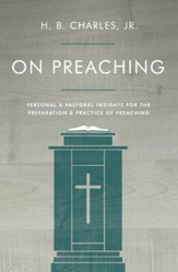 On Preaching: Practical Advice for Effective Preaching / New edition - eBook