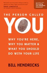 The Person Called You: Why You're Here, Why You Matter & What You Should Do With Your Life / New edition - eBook