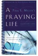A Praying Life: Discussion Guide