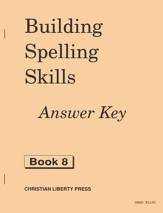 Building Spelling Skills Grade 8, Answer Key
