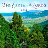 2014 Wall Calendar, The Earth Is the Lords