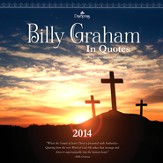 2014 Wall calendar, Billy Graham in Quotes