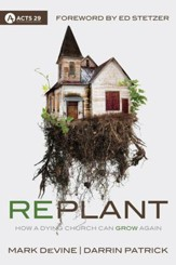 Replant: How a Dying Church Can Grow Again - eBook