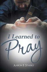 I Learned to Pray - eBook