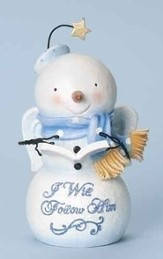 Snowman Figurine, I Will Follow Him