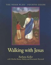 Walking with Jesus Bible and Reading for Fourth Grade, The Noah Plan