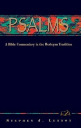 Psalms: A Bible Commentary in the Wesleyan Tradition - eBook