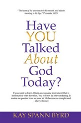 Have You Talked about God Today? - eBook