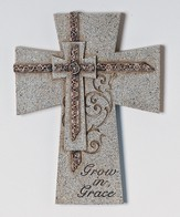 Grow In Grace Wall Cross