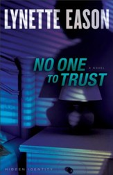 No One to Trust, Hidden Identity Series #1 -eBook