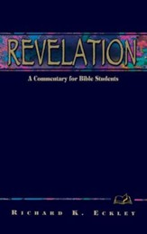 Revelation: A Commentary for Bible Students - eBook