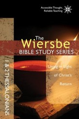 The Wiersbe Bible Study Series: 1 & 2 Thessalonians: Living in Light of Christ's Return - eBook