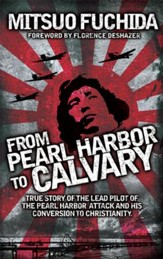 From Pearl Harbor to Calvary - eBook