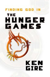 Finding God in the Hunger Games - eBook