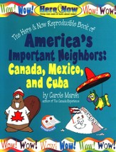 America's Important Neighbors: Canada, Mexico, and Cuba