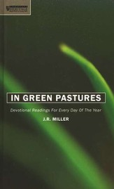 In Green Pastures: Devotional Readings for Every Day in the Year