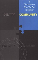 2 - Discovering Who We Are Together: Community