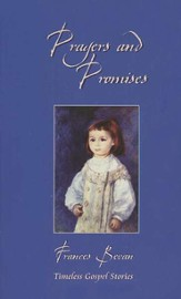 Prayers and Promises: Timeless Gospel Stories