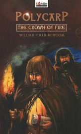 Polycarp: The Crown of Fire
