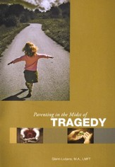 Parenting in the Midst of Tragedy, Booklet