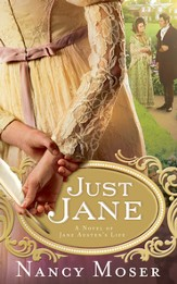 Just Jane: A Novel of Jane Austen's Life - eBook