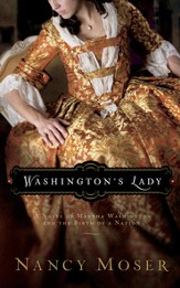 Washington's Lady: A Novel of Martha Washington and the Birth of a Nation - eBook
