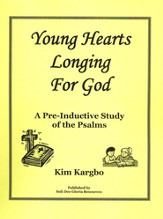 Young Hearts Longing For God - Psalm Study