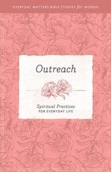 Outreach: Spiritual Practices for Everyday Life - eBook