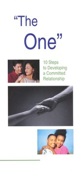 The One: 10 Steps to Developing a Committed  Relationship Booklet