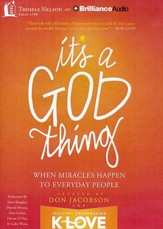 It's A God Thing: When Miracles Happen to Everyday People - unabridged audiobook on MP3 CD
