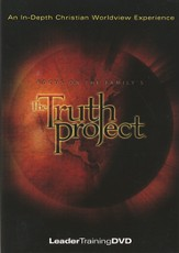 Truth Project Leader Training DVD: An In-Depth Christian Worldview Experience