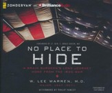 No Place to Hide: A Brain Surgeon's Long Journey Home from the Iraq War - unabridged audiobook on CD