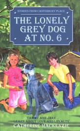 Stories from Canterbury Place #4: The Lonely Grey Dog at No. 6
