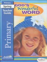 God's Wonderful World Primary (Grades 1 & 2) Teacher Guide
